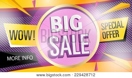 Big Sale Banner Template In Trendy Style. Wow Special Offer Discount Poster. Retail Marketing Inform