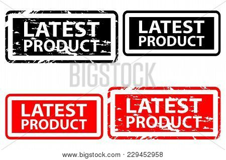 Latest Produc - Rubber Stamp - Vector - Black And Red