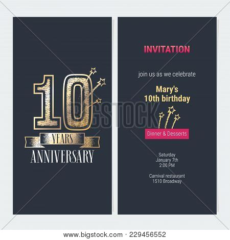 10 Years Anniversary Invitation To Celebration Event Vector Illustration. Design With Gold Number An