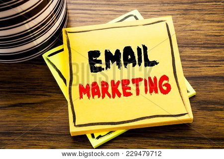 Handwriting Announcement Text Showing Email Marketing. Business Concept For Online Web Promotion Wri