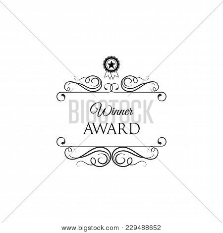 Medal With Star. Winner Award Badge With Swirls, Filigree Elements And Ornate Frames. Vector Illustr