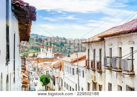 View On Colonial Buildings In The Old Tow Of Sucre - Bolivia