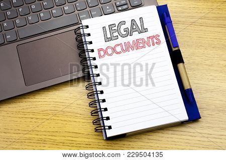 Writing Text Showing Legal Documents. Business Concept For Contract Document Written On Notebook Boo