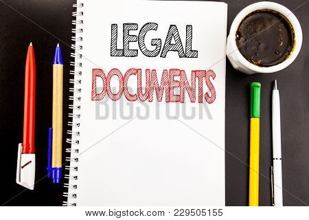 Writing Text Showing Legal Documents. Business Concept For Contract Document Written On Notepad Pape