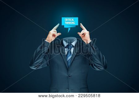 Critical Thinking Concept. Businessman Concentrated On Critical Thinking.