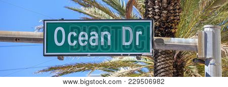 Famous Street Sign Of Street Ocean Drive In Miami South