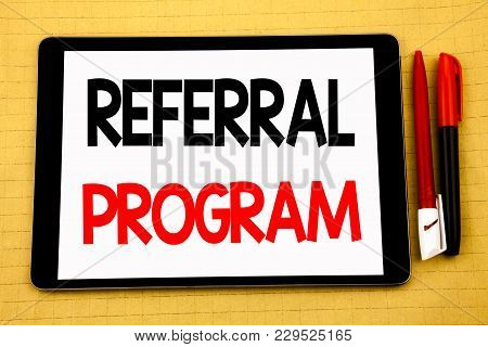 Conceptual Handwriting Text Caption Inspiration Showing Referral Program. Business Concept For Refer