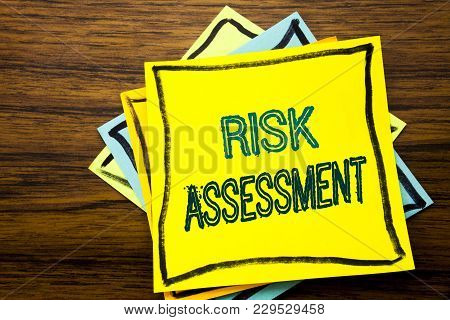 Conceptual Hand Writing Text Caption Inspiration Showing Risk Assessment. Business Concept For Safet