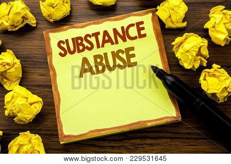 Hand Writing Text Caption Showing Substance Abuse. Business Concept For Health Medical Drug Written