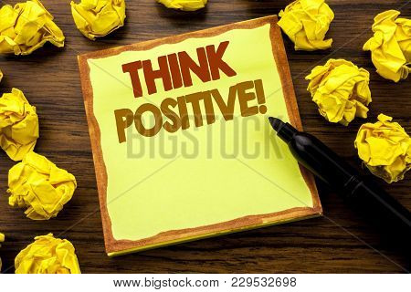 Hand Writing Text Caption Showing Think Positive. Business Concept For Positivity Attitude Written O