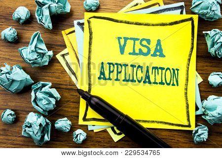 Handwritten Text Showing Visa Application. Business Concept For Passport Apply Written On Sticky Not
