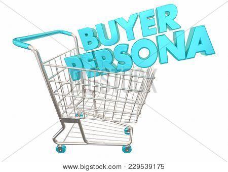 Buyer Persona Shopping Cart Customer Information 3d Illustration