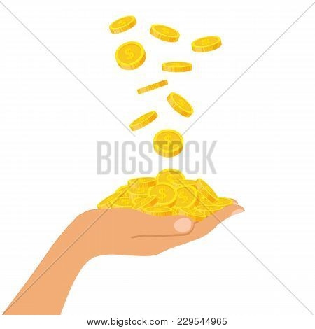 Hand Holding A Pile Of Coins Falling From Above, Icon Flat Finance Heap, Fall Dollar Coin Pile. Gold