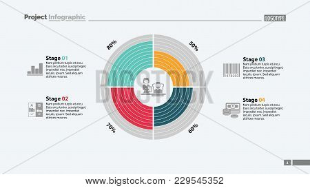 Four Stages Comparison In Circle Diagram Template. Business Data. Graph, Chart, Design. Creative Con