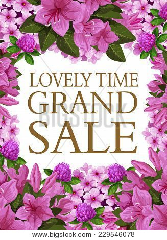 Spring Time Grand Sale Poster Of Blooming Flowers For Seasonal Springtime Shopping Discount. Vector