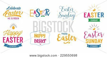 Set Of Multicolored Easter Letterings. Easter Sunday. Handwritten Text, Calligraphy. Can Be Used For