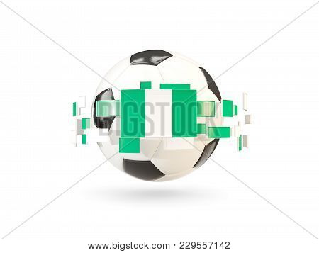 Soccer Ball With Line Of Flags. Flag Of Nigeria