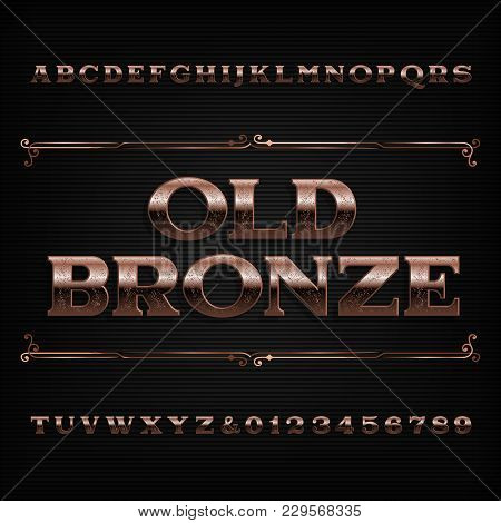 Vintage Bronze Alphabet Font. Scratched Letters And Numbers. Stock Vector Typeface For Your Design.