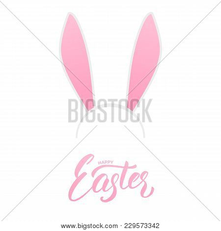 Easter. Bunny Ears Head Mask And Happy Easter Script Lettering. Easter Holiday Design Element.
