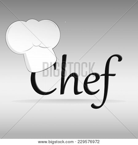 Cook`s Hat On The Grey Blackground, Cartoons Hat, Job, Chef.