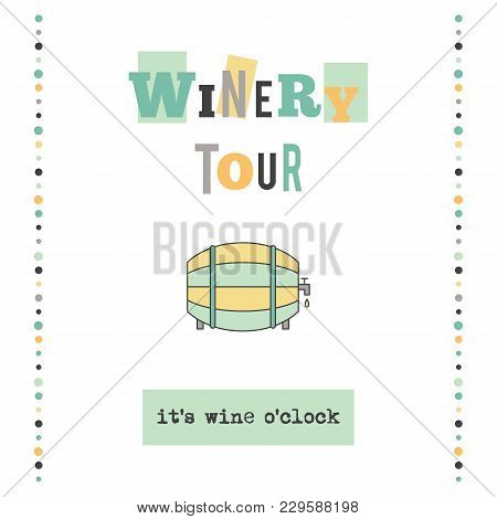 Winery Tour Vector Vertical Banner Template. The Tour Announcement. For Travel Agency Products, Tour