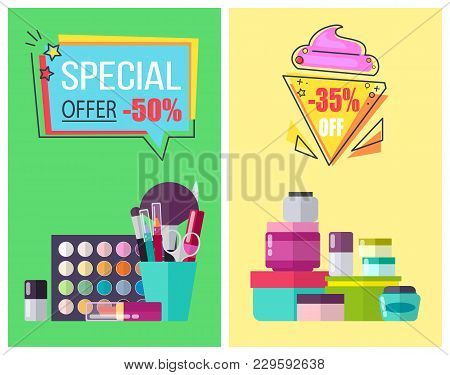 Special Offer For Skincare Means And Makeup Tools Promotional Posters. Bottles With Moisturizing Cre