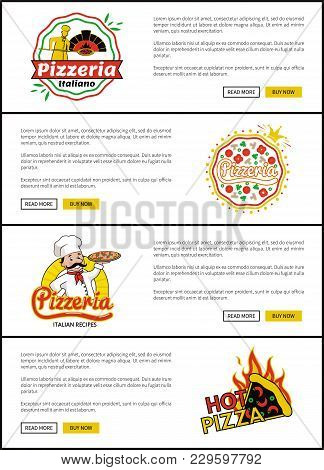 Pizzeria Italian Recipes Set, Web Pages For Sites With Buttons And Logos Of Pizzeria, Hot Pizza And
