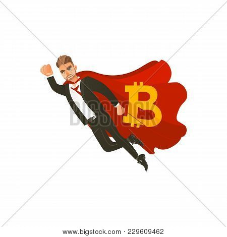 Man, Businessman In Business Suit And Red Cape With Bitcoin, Btc Symbol Flying As Superman, Flat Car