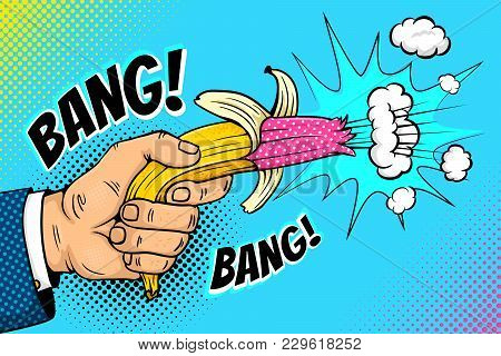 Pop Art Background With Male Hand Holding Bright Banana Revolver That Explodes With Clouds And Bang