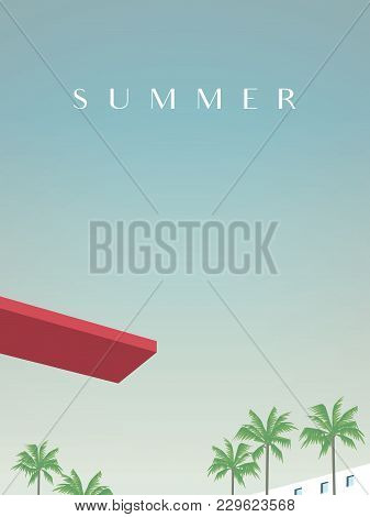 Summer Retro Vintage Poster Vector Template With Jumping Board Over Swimming Pool And Palm Trees In