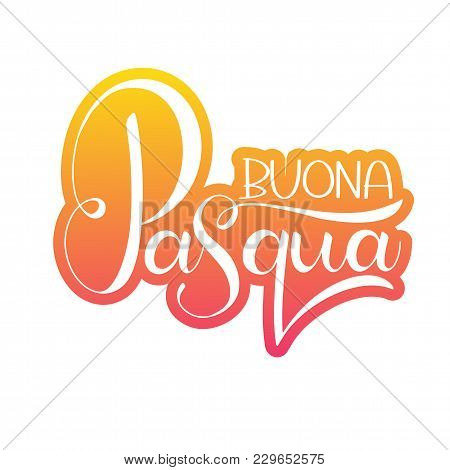 Buona pasqua colorful lettering vector photo bigstock buona pasqua colorful lettering happy easter colorful lettering in italian hand written easter phrases seasons greetings m4hsunfo