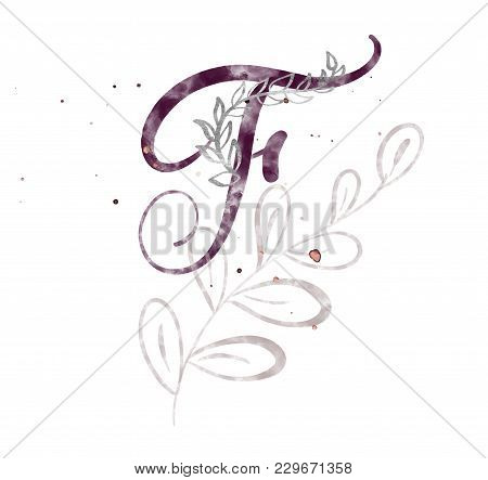 Hand Drawn Calligraphy Letter F. Watercolor Script Font. Isolated Letters Written With Ink. Handwrit