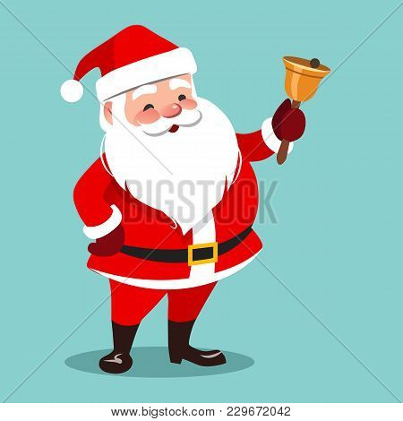 Vector Cartoon Illustration Of Friendly Smiling Standing Santa Claus Ringing A Hand Bell, Isolated O