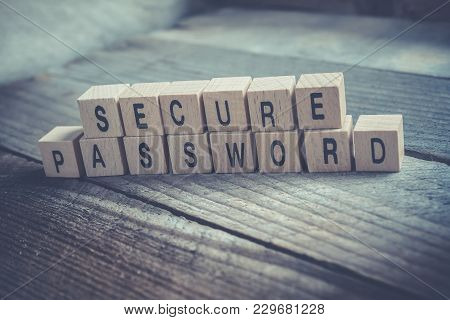 Macro Of The Words Secure Password Formed By Wooden Blocks On A Wooden Floor