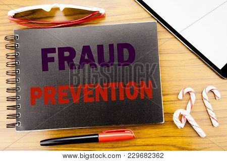 Handwriting Announcement Text   Fraud Prevention. Business Concept For Crime Protection Written On N