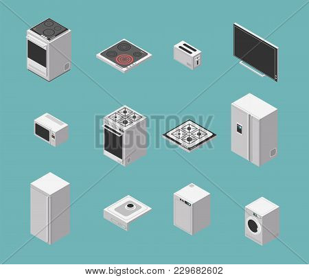 Domestic And Kitchen Appliances Isometric Vector Icons Set. Kitchen Domestic Cooker And Electric Ove