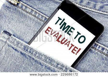 Handwriting Announcement Text Showing Time To Evaluate. Business Concept For Assessment Evaluation W