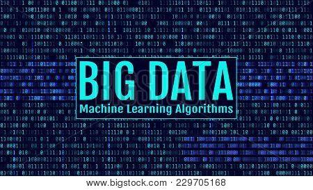 Binary Code, Blue Digits On The Computer Screen. Big Data Machin