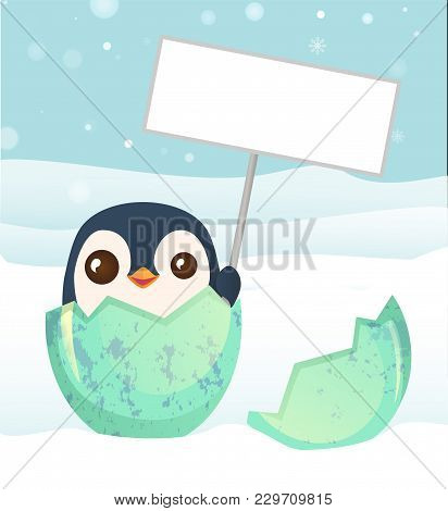 Penguin Hatched From The Egg. Penguin Holding Blank Sign. Bird Cartoon Vector Illustration.