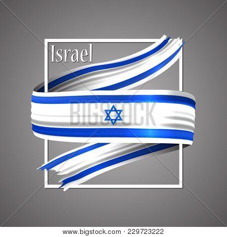 Israel Flag. Official National Colors. Israeli 3d Realistic Ribbon. Waving Vector Patriotic Glory Fl