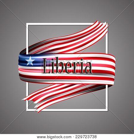 Liberia Flag. Official National Colors. Liberian 3d Realistic Ribbon. Waving Vector Patriotic Glory