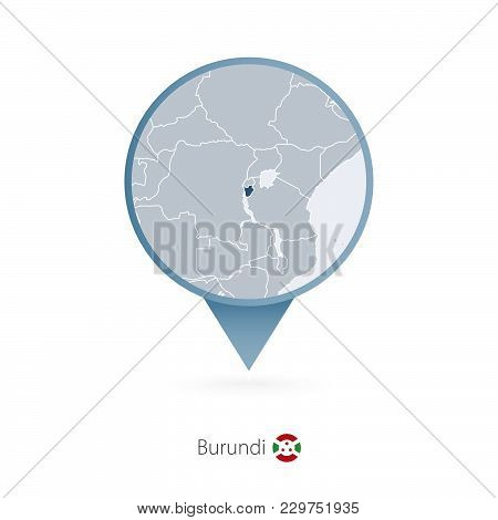 Map Pin With Detailed Map Of Burundi And Neighboring Countries.