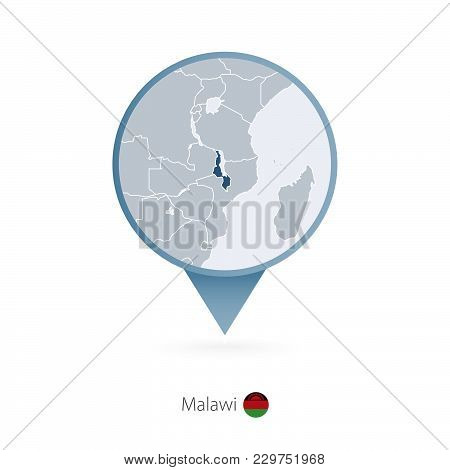 Map Pin With Detailed Map Of Malawi And Neighboring Countries.