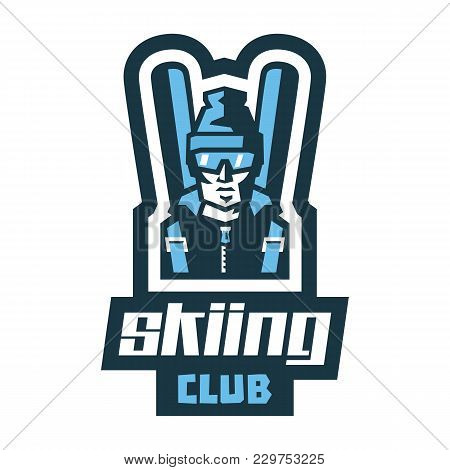 Logo Skiing Club. Label, Stamp. The Circle Of Like-minded. Man Skier, Goggles, Helmet, Backpack, Ski