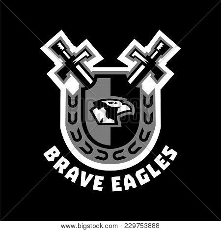 Logo Brave Eagles. Eagle Head Located On The Shield. Swords And Wreath. Black And White Color Sticke
