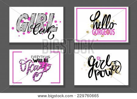 Girl Car, Hello Gorgeous, Everything Will Be Okay, Girlish Power Set Of Graffiti Inscriptions In Pin