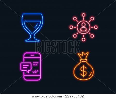 Neon Lights. Set Of Wine Glass, Networking And Smartphone Notification Icons. Money Bag Sign. Cabern