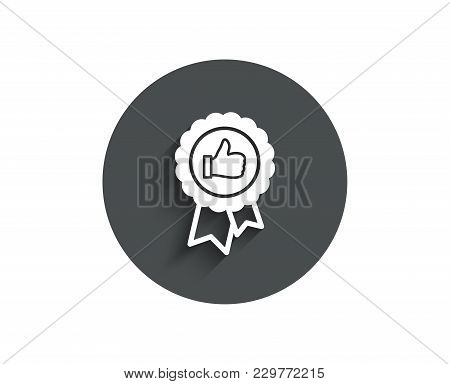 Positive Feedback Simple Icon. Award Medal Symbol. Reward Sign. Circle Flat Button With Shadow. Vect