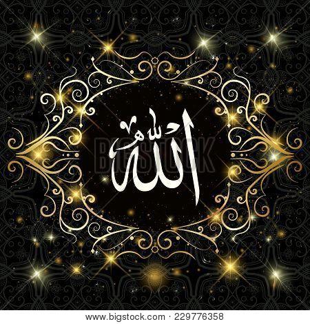 Allah Translation: In The Name Of God . Dark Background. Geometrical Islamic Motif Or Ornament