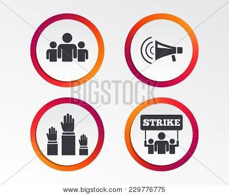 Strike Group Of People Icon. Megaphone Loudspeaker Sign. Election Or Voting Symbol. Hands Raised Up.